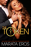 The Token (#1): Alpha Billionaire Dark Romance