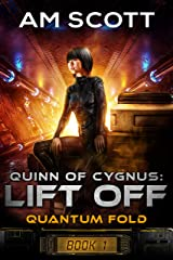 Quinn of Cygnus: Lift Off (Quantum Fold Book 1) Kindle Edition