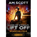 Quinn of Cygnus: Lift Off (Quantum Fold Book 1)