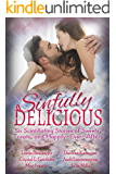 Sinfully Delicious: Six Scintillating Stories of Sweets, Treats, and Happily Ever Afters