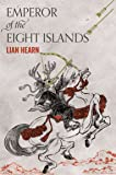 Emperor of the Eight Islands (The Tale of Shikanoko)