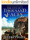 The City of a Thousand Faces: Book One of the Welkin Duology