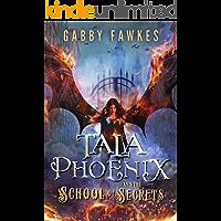 Tala Phoenix and the School of Secrets