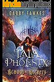 Tala Phoenix and the School of Secrets (English Edition)