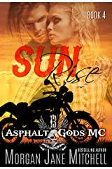 Sunrise (Asphalt Gods' MC Book 4) Kindle Edition
