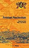 Freistaat Flaschenhals: Historisches und Histörchen  aus der Zeit zwischen 1918 und 1923