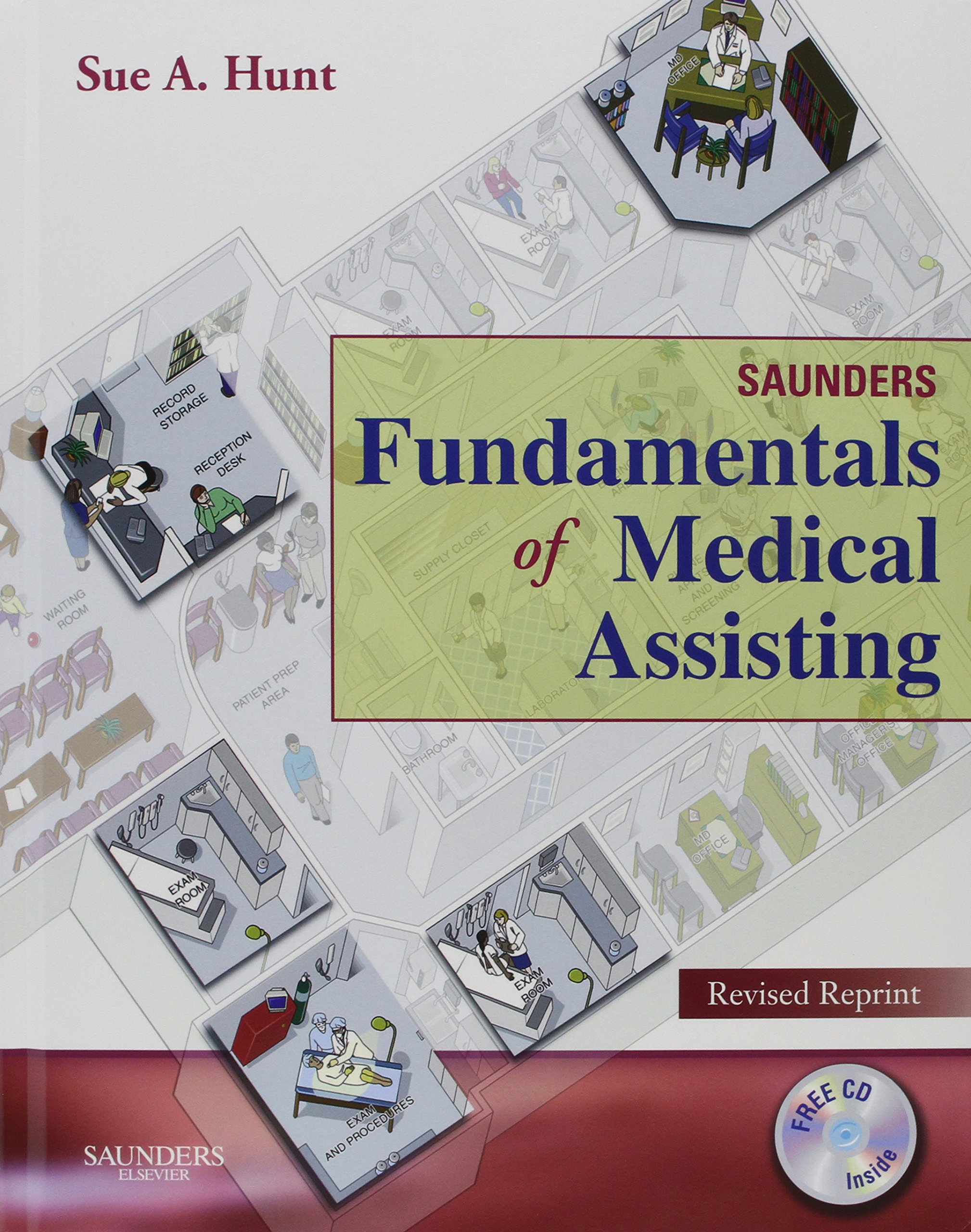 Clinical Skills Online for Saunders Fundamentals of Medical Assisting - Revised Reprint (User Guide, Access Code and Textbook Package), 1e