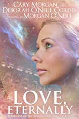 Love, Eternally (Book One of the Roman Time Travel Series 1) Kindle Edition