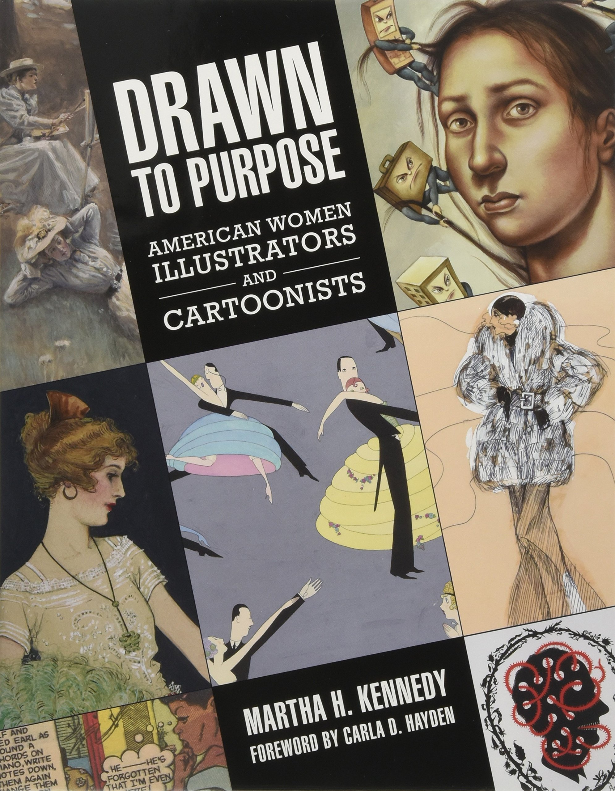 Drawn to Purpose: American Women Illustrators and Cartoonists