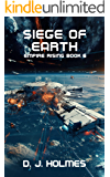 Siege of Earth (Empire Rising Book 6)