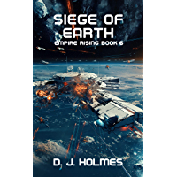 Siege of Earth (Empire Rising Book 6) (English Edition)