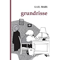 Grundrisse: manuscritos econômicos de 1857-1858: esboços da crítica da economia política