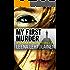 My First Murder (The Maria Kallio Series Book 1)