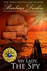 My Lady, The Spy (Brethren of the Coast Book 2) Kindle Edition