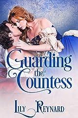 Guarding the Countess Kindle Edition