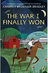The War I Finally Won Kindle Edition