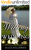 Willing for a Wedding (A Clean Read Historical Regency Romance Novella)