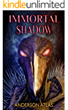 Immortal Shadow (Heroes of Distant Planets Book 3)
