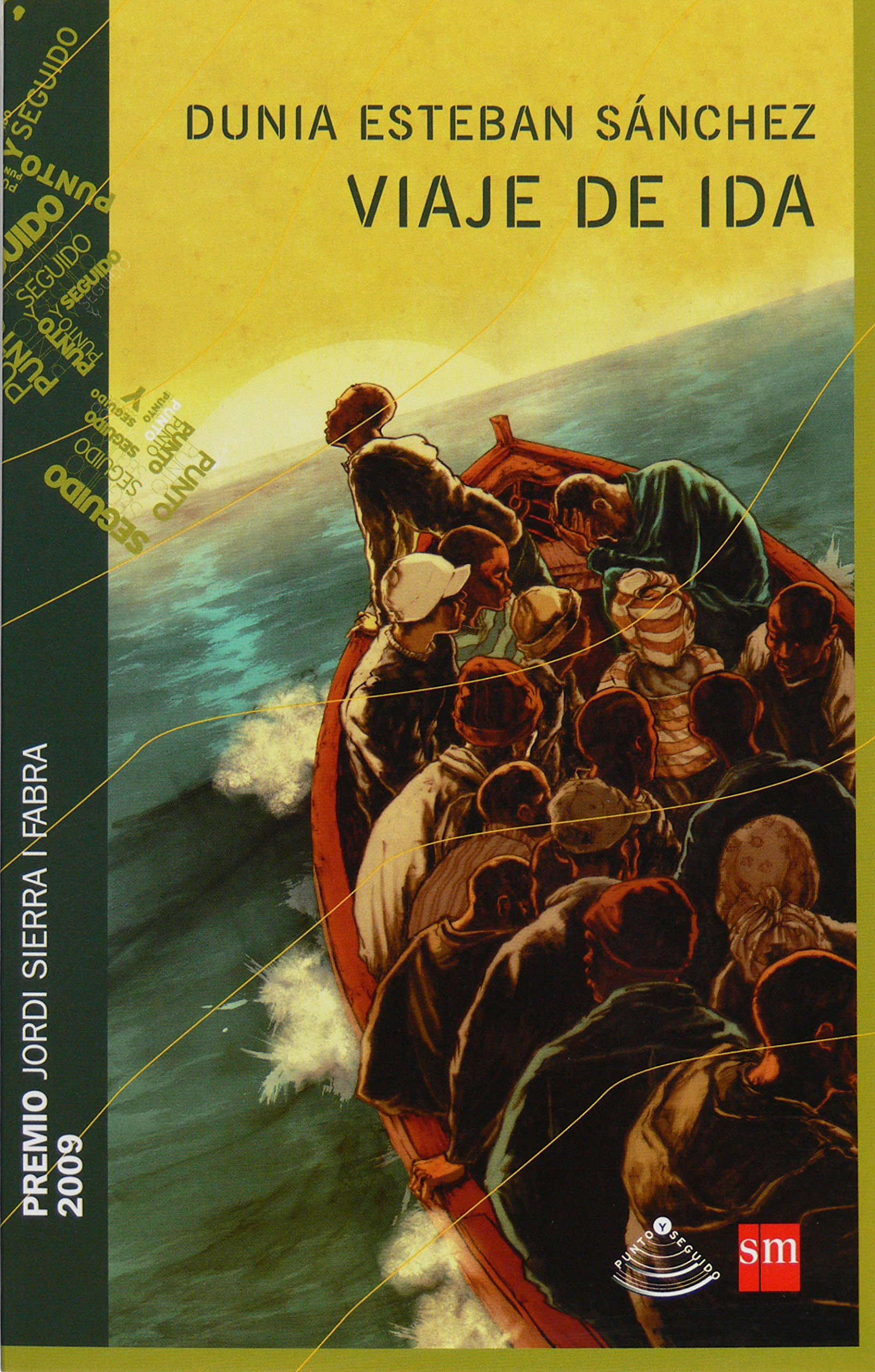 Viaje De Ida (spanish Edition): Dunia Esteban, Guillermo Martinez:  9788467535556: Amazon: Books