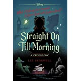 Straight On Till Morning: A Twisted Tale (Twisted Tale, A)