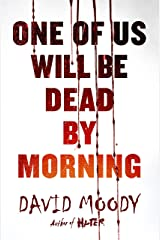 One of Us Will Be Dead by Morning (The Final War) Hardcover