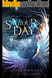 SAVIOURS DAY: A Fantasy Novel