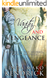 Vanity and Vengeance: A Sequel Inspired by Pride and Prejudice by Jane Austen