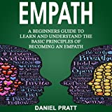 Empath: A Beginner's Guide to Learn and Understand