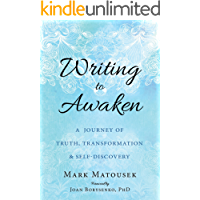 Writing to Awaken: A Journey of Truth, Transformation, and Self-Discovery