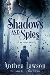 Shadows and Spies: Six Victorian Tales Kindle Edition