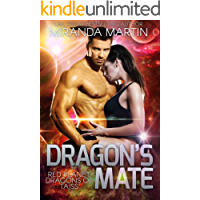 Dragon's Mate: A Scifi Alien Romance (Red Planet Dragons of Tajss Book 2)