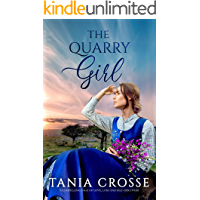 THE QUARRY GIRL a compelling saga of love, loss and self-discovery (Devonshire Sagas Book 4)
