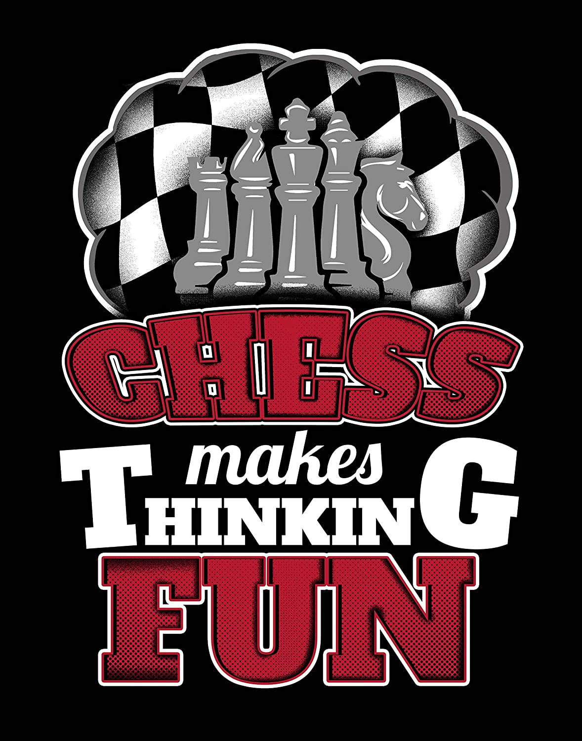 Ramini Brands Chess Makes Thinking Fun - Wall Artwork - 11 x 14 Unframed Print - Great Gift for Checkmates and Chess Players - Playroom, Game Room, Mancave or Home Office Decor