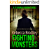 Fighting Monsters (Detective Hannah Robbins Crime Series Book 3)