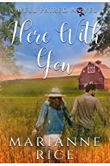 Here With You (A Well Paired Novel Book 4) Kindle Edition