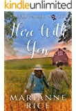 Here With You (A Well Paired Novel Book 4)
