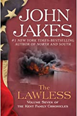The Lawless (The Kent Family Chronicles Book 7) Kindle Edition