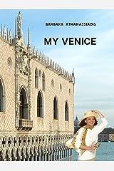 My Venice Kindle Edition