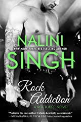 Rock Addiction (Rock Kiss Book 1) Kindle Edition