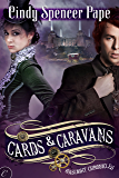 Cards & Caravans (The Gaslight Chronicles Book 5)