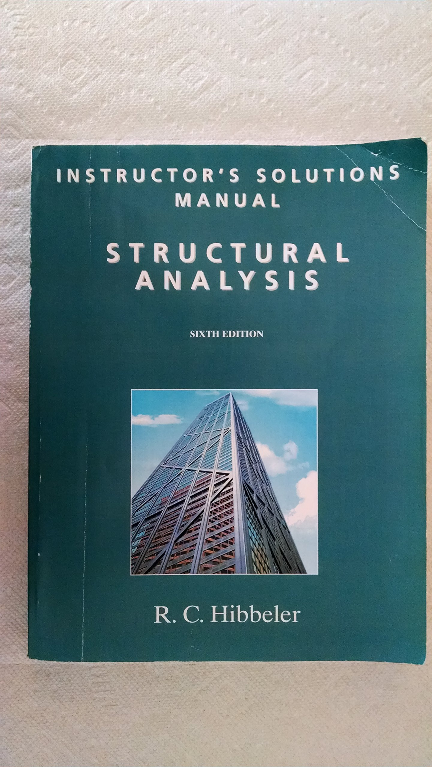 Instructor S Solutions Manual Structural Analysis 6th