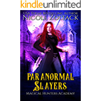 Paranormal Slayers: A Mayhem of Magic World Story (Magical Hunters Academy Book 2)