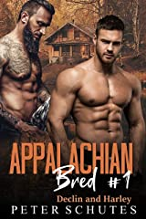 Appalachian Bred #1: Harley and Declin Kindle Edition