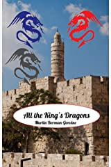 All the King's Dragons Kindle Edition