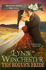 The Rogue's Bride (Dry Bayou Brides Book 4) Kindle Edition