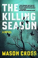 The Killing Season: A Novel (Carter Blake) Kindle Edition