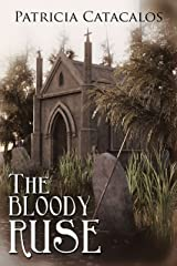 The Bloody Ruse (1832 Regency) Kindle Edition