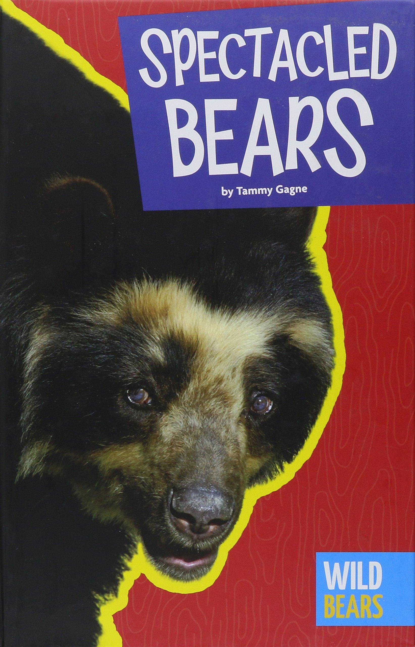 Download Spectacled Bears (Wild Bears) ePub fb2 ebook
