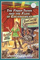 The Firma Twins and the Flute of Enchantment (A Firma Twins Adventure Book 2) Kindle Edition