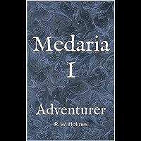 Medaria I: Adventurer (English Edition)